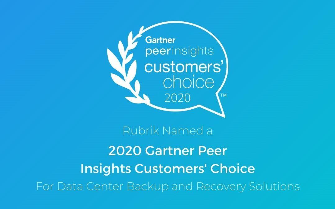 Rubrik picked for 2020 Gartner Peer Insights Customers' Choice