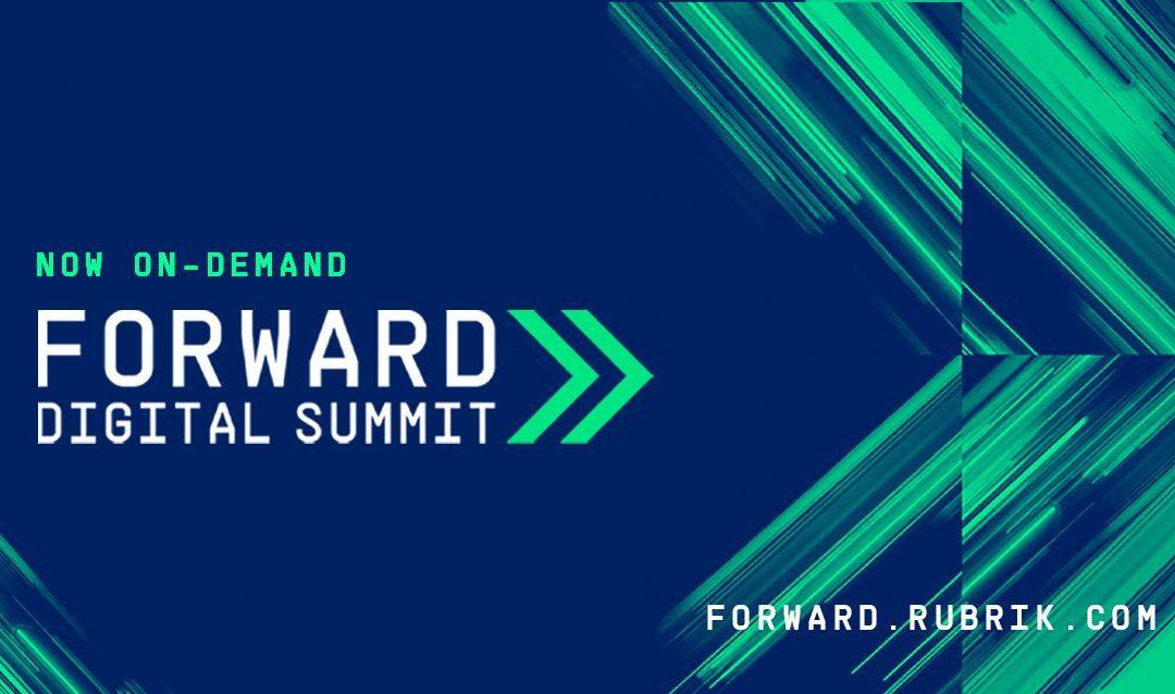 Rubrik Forward Digital Summit