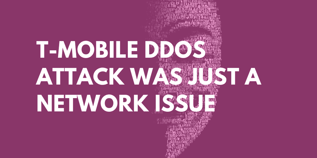T-Mobile DDoS Attack Was Just a Network Issue